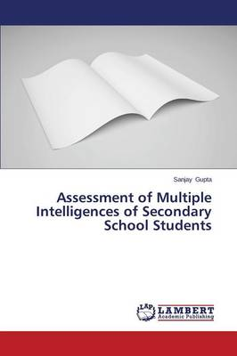 Assessment of Multiple Intelligences of Secondary School Students (Paperback)