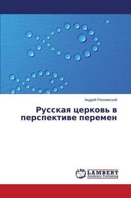 Russkaya Tserkov' V Perspektive Peremen (Paperback)