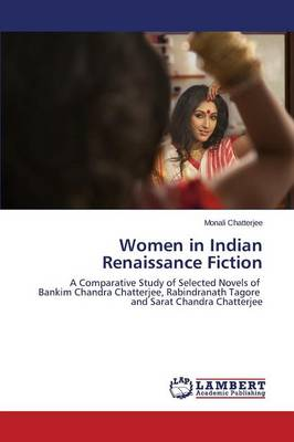 Women in Indian Renaissance Fiction (Paperback)