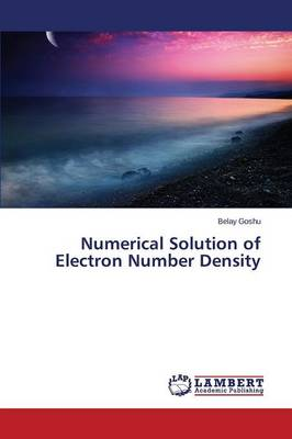 Numerical Solution of Electron Number Density (Paperback)