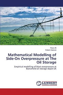 Mathematical Modelling of Side-On Overpressure at the Oil Storage (Paperback)