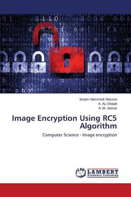 Image Encryption Using Rc5 Algorithm (Paperback)