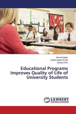 Educational Programs Improves Quality of Life of University Students (Paperback)