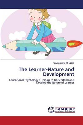 The Learner-Nature and Development (Paperback)