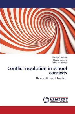 Conflict Resolution in School Contexts (Paperback)