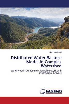 Distributed Water Balance Model in Complex Watershed (Paperback)