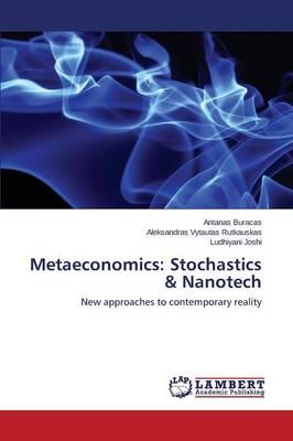 Metaeconomics: Stochastics & Nanotech (Paperback)
