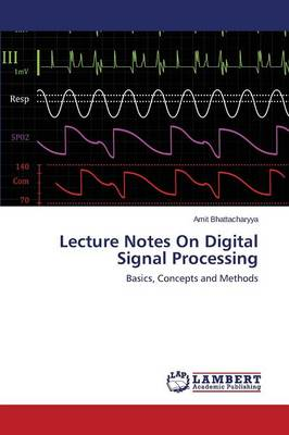 Lecture Notes on Digital Signal Processing (Paperback)
