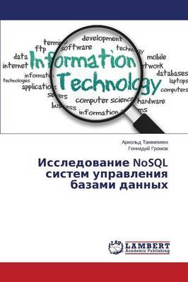 Issledovanie Nosql Sistem Upravleniya Bazami Dannykh (Paperback)