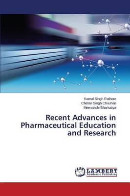 Recent Advances in Pharmaceutical Education and Research (Paperback)