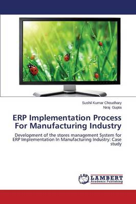 Erp Implementation Process for Manufacturing Industry (Paperback)