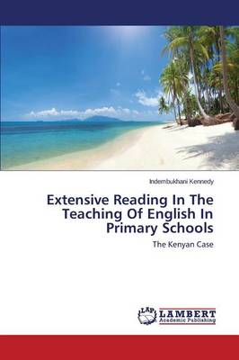 Extensive Reading in the Teaching of English in Primary Schools (Paperback)