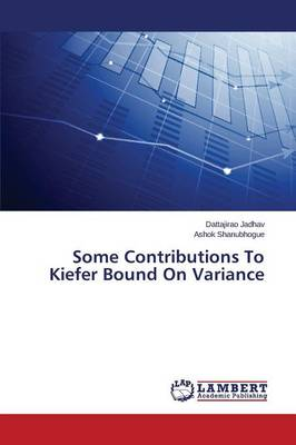 Some Contributions to Kiefer Bound on Variance (Paperback)