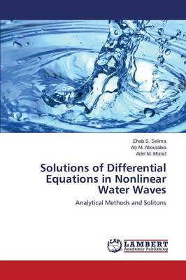 Solutions of Differential Equations in Nonlinear Water Waves (Paperback)