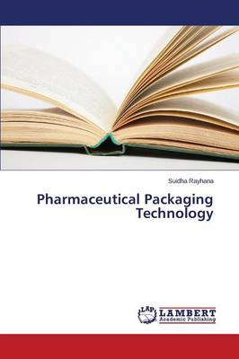 Pharmaceutical Packaging Technology (Paperback)