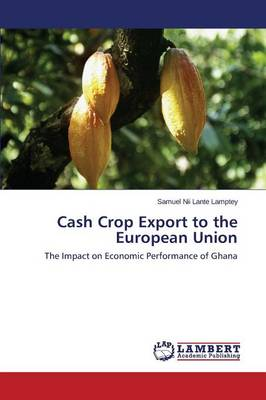 Cash Crop Export to the European Union (Paperback)