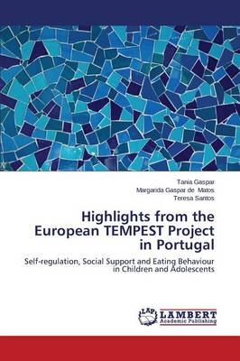Highlights from the European Tempest Project in Portugal (Paperback)