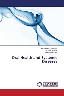 Oral Health and Systemic Diseases (Paperback)