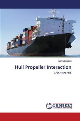 Hull Propeller Interaction (Paperback)