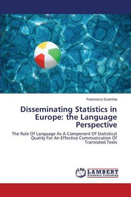Disseminating Statistics in Europe: The Language Perspective (Paperback)