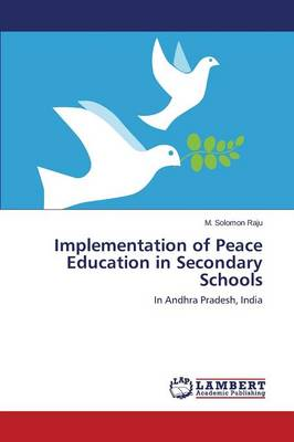 Implementation of Peace Education in Secondary Schools (Paperback)