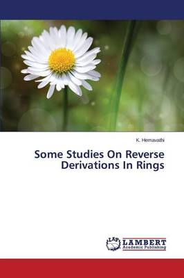 Some Studies on Reverse Derivations in Rings (Paperback)