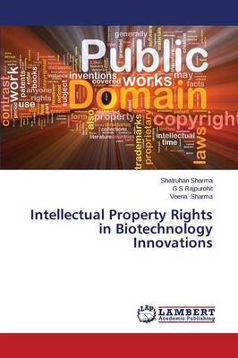 Intellectual Property Rights in Biotechnology Innovations (Paperback)