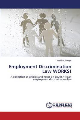 Employment Discrimination Law Works! (Paperback)