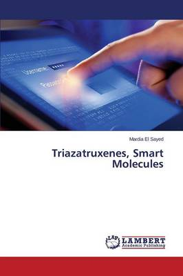 Triazatruxenes, Smart Molecules (Paperback)