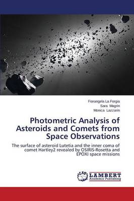 Photometric Analysis of Asteroids and Comets from Space Observations (Paperback)