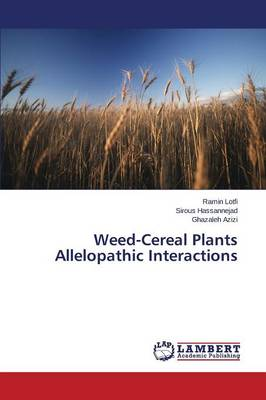 Weed-Cereal Plants Allelopathic Interactions (Paperback)