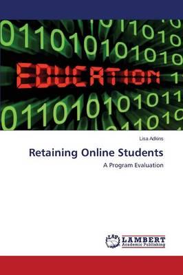 Retaining Online Students (Paperback)