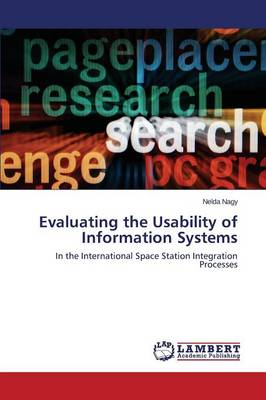 Evaluating the Usability of Information Systems (Paperback)