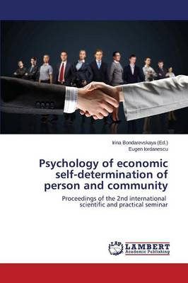 Psychology of Economic Self-Determination of Person and Community (Paperback)
