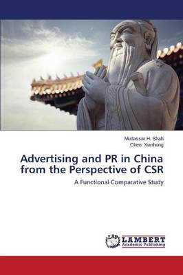 Advertising and PR in China from the Perspective of Csr (Paperback)