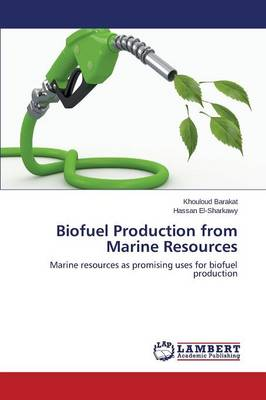 Biofuel Production from Marine Resources (Paperback)