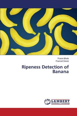Ripeness Detection of Banana (Paperback)