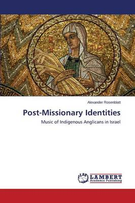 Post-Missionary Identities (Paperback)