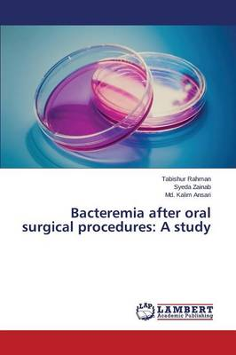 Bacteremia After Oral Surgical Procedures: A Study (Paperback)