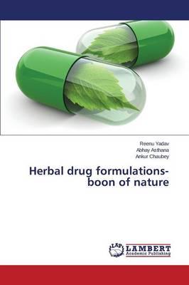 Herbal Drug Formulations- Boon of Nature (Paperback)