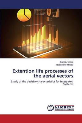 Extention Life Processes of the Aerial Vectors (Paperback)