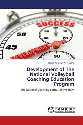 Development of the National Volleyball Coaching Education Program (Paperback)