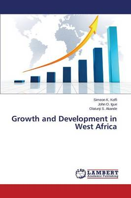 Growth and Development in West Africa (Paperback)