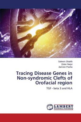 Tracing Disease Genes in Non-Syndromic Clefts of Orofacial Region (Paperback)