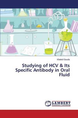 Studying of Hcv & Its Specific Antibody in Oral Fluid (Paperback)