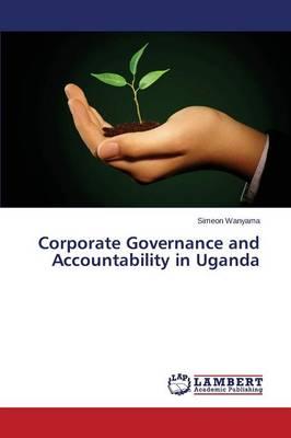 Corporate Governance and Accountability in Uganda (Paperback)