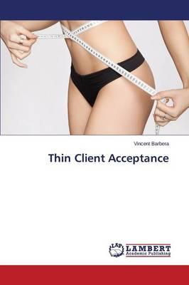Thin Client Acceptance (Paperback)