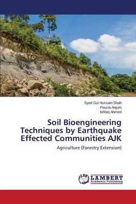 Soil Bioengineering Techniques by Earthquake Effected Communities Ajk (Paperback)