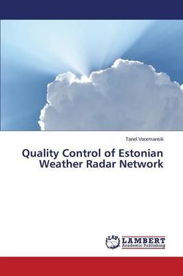 Quality Control of Estonian Weather Radar Network (Paperback)