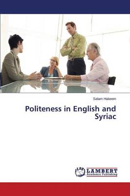 Politeness in English and Syriac (Paperback)